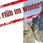 Rote Flüh Normalweg im Winter – geht das?