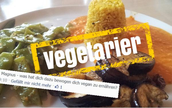 Wie ich Vegetarier geworden bin