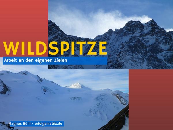Arbeit an den eigenen Zielen - Wildspitze