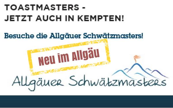 Allgäuer Schwätzmasters – Erster Toastmasters-Club im Allgäu gegründet