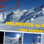 Wildspitze im Winter – aus eigener Kraft (2)