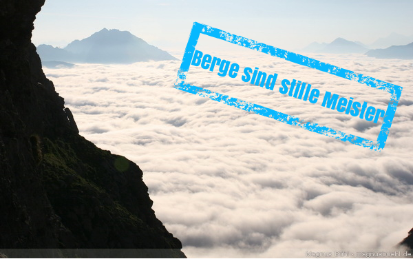 Gebirge sind stille Meister