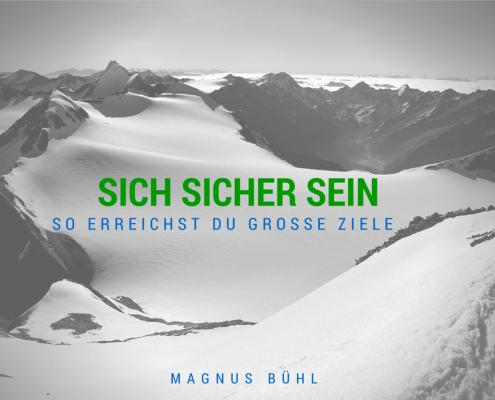 SICH SICHER SEIN - Magnus Bühl