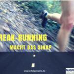 Streak-Running – macht das Sinn?