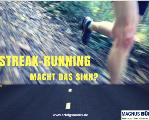 STREAK-RUNNING - macht das Sinn?