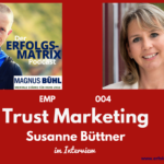 Interview mit Susanne Büttner – Trust Marketing – EMP-004