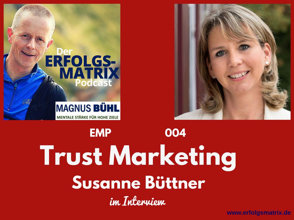 Interview mit Susanne Büttner im Erfolgsmatrix-Podcast von Magnus Bühl