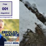 Abgestürzt in den Allgäuer Hochalpen – Ich will leben – ErfolgsMatrix-Podcast – Folge 001