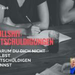 Bullshit-Entschuldigungen – der ErfolgsMatrix-Podcast – Folge 006