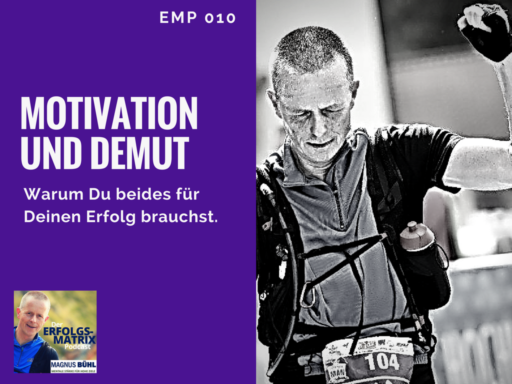 Motivation und Demut