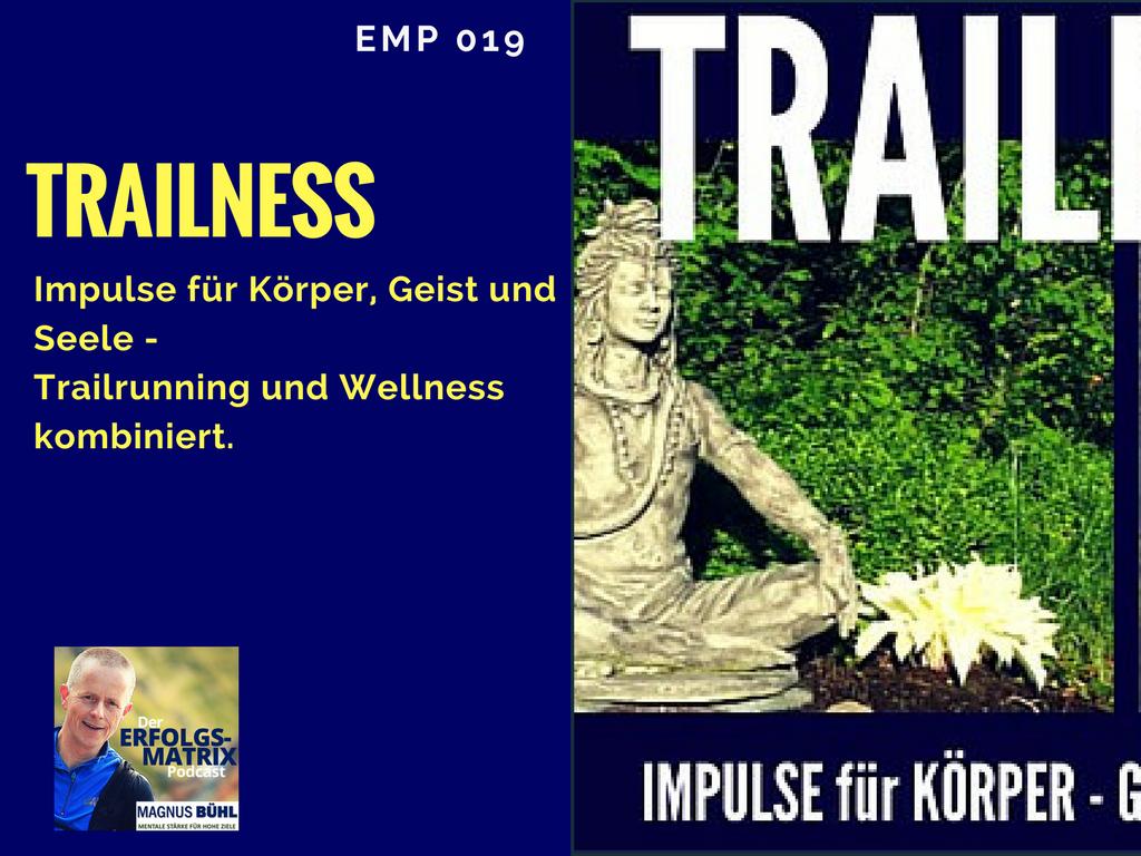 EMP019 - Trailness